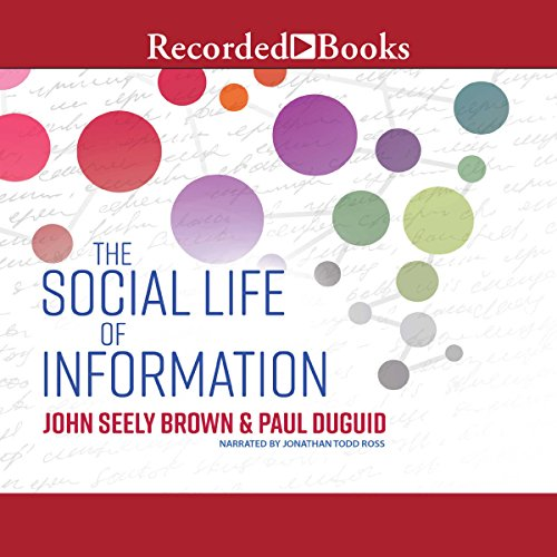 The Social Life of Information audiobook cover art