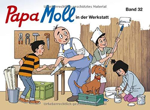 Papa Moll in der Werkstatt: Band 32