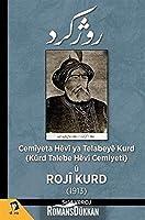 Cemiyeta Hevi ya Telabeye Kurd; Kürd Talebe Hevi Cemiyeti ü Roji Kurd