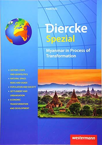 Diercke Spezial - Aktuelle Ausgabe für die Sekundarstufe II: Myanmar in Process of Transformation: Englischsprachige Ausgabe
