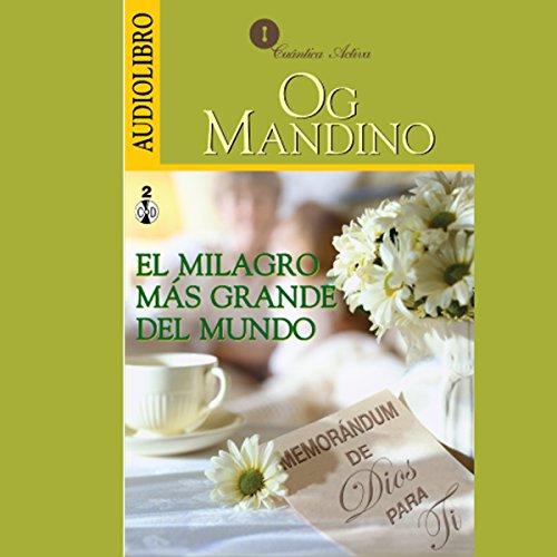 El Milagro Más Grande del Mundo audiobook cover art