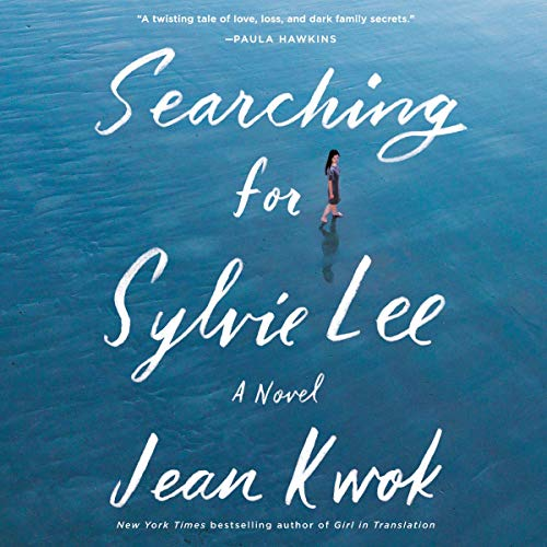 Searching for Sylvie Lee     A Novel              De :                                                                                                                                 Jean Kwok                               Lu par :                                                                                                                                 Angela Lin,                                                                                        Samantha Quan,                                                                                        Caroline McLaughlin                      Durée : 11 h et 42 min     Pas de notations     Global 0,0