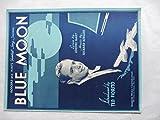 1225  BLUE MOON  LYRICS BY LORENZ HART * MUSIC BY RICHARD ROGERS 1934