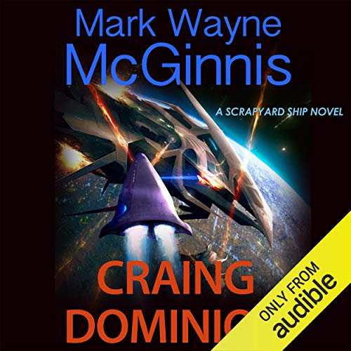 Craing Dominion Audiobook By Mark Wayne McGinnis cover art