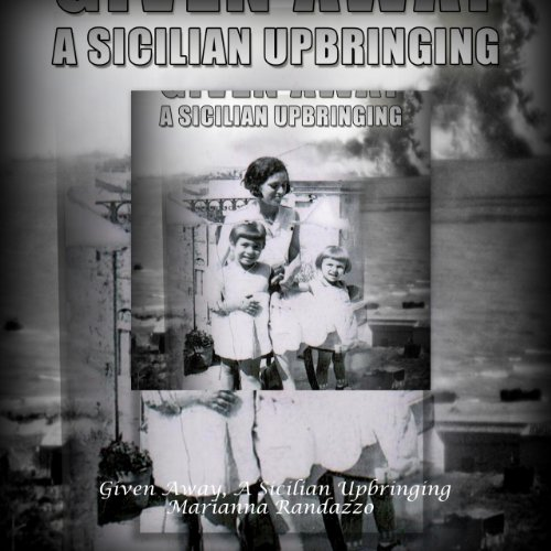 Given Away: A Sicilian Upbringing audiobook cover art