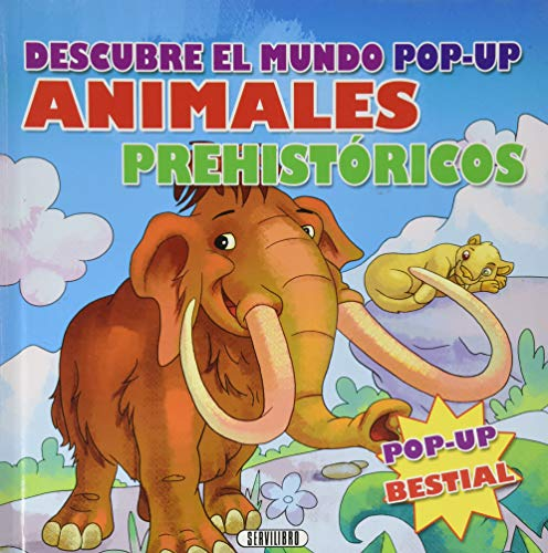 Animales prehistóricos. Descubre el mundo pop-up