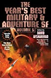 The Year's Best Military & Adventure SF, Vol. 5 (5) (Year's Best Military & Adventure Science)