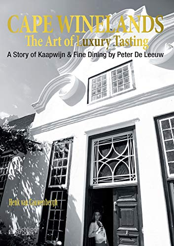 Cape Winelands: The Art of Luxury Tasting (Dutch and English Edition)