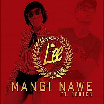 Mangi Nawe