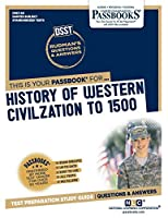History of Western Civilization to 1500