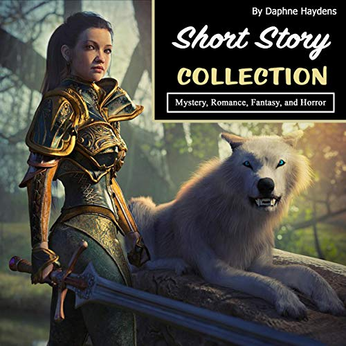 Short Story Collection: Mystery, Romance, Fantasy, and Horror cover art