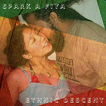 Spark A Fiya (feat. Dorrett Wisdom)