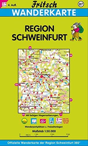 Fritsch Karten, Nr.87, Landkreis Schweinfurt: Offizielle Wanderkarte der Region Schweinfurt (Fritsch Wanderkarten 1:50000)