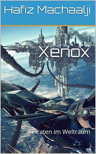 Xenox: Piraten im Weltraum (Teil  1)