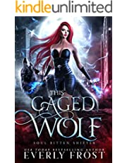 This Caged Wolf: Soul Bitten Shifter Book 3