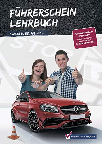 Führerschein Lehrbuch Klasse B, BE, Am und L *Top Aktuell* 2020