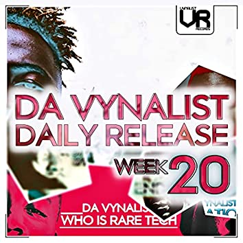 Da Vynalist Daily Release: Week 20