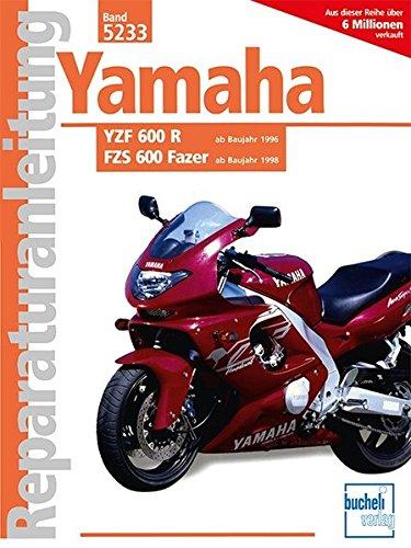 Yamaha YZF 600 R / FZS 600 Fazer (Reparaturanleitungen)