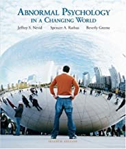 Abnormal Psychology in a Changing World (7th Edition)