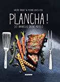 Plancha ! [et barbecue entre potes] (Gueuletons)