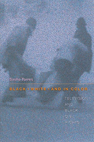 Black, White, and in Color: Television and Black Civil...