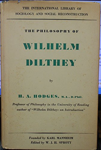 The Philosophy of Wilhelm Dilthey