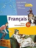 Français 1res séries technologiques Ed 2014 by Hélène Lhermitte (2014-04-30) - Hachette Éducation - 30/04/2014