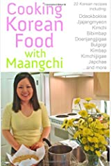 Cooking Korean Food With Maangchi: Traditional Korean Recipes Paperback
