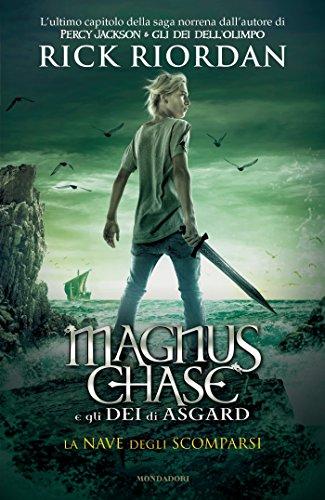 Magnus Chase e gli Dei di Asgard - 3. La nave degli scomparsi