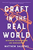 Craft in the Real World: Rethinking...