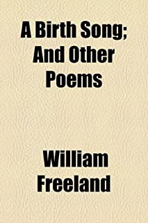 A Birth Song; And Other Poems