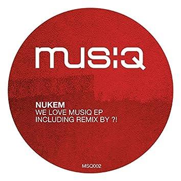 We love Musiq EP