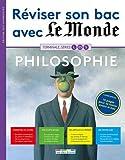 Réviser son bac avec Le Monde 2017 : Philosophie, Terminales L, ES, S