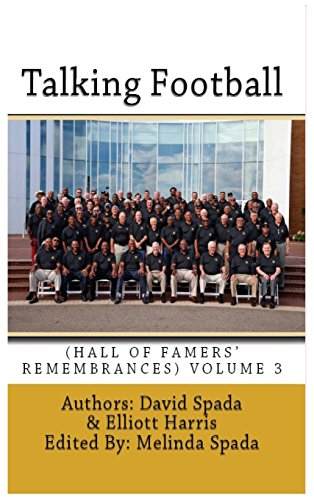 Talking Football Hall of Famers' Remembrances Volume 3
