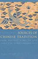 Sources of Chinese Tradition: From Earliest Times to 1600 (Introduction to Asian Civilization)