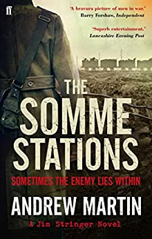 The Somme Stations (Jim Stringer Book 7) by [Andrew Martin]