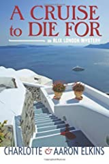 A Cruise to Die For (An Alix London Mystery Book 2) Kindle Edition