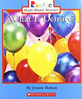 What Is Density? (Rookie Read-About Science)