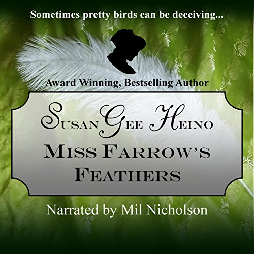 Miss Farrow's Feathers audiobook cover art