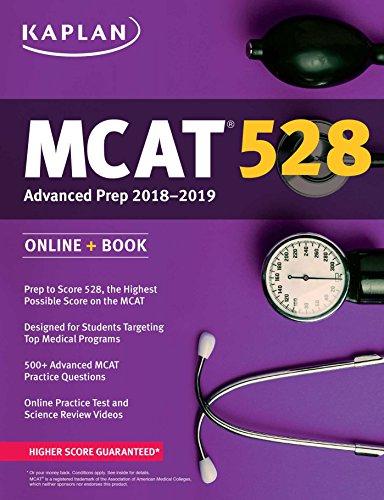 MCAT 528 Advanced Prep 2018-2019: Online + Book (Kaplan Test Prep)
