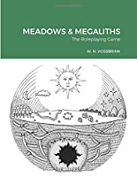 Meadows & Megaliths: The Roleplaying Game
