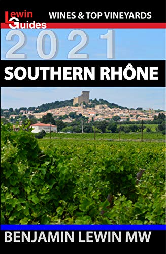 Southern Rhone (Guides to Wines and Top Vineyards Book 11) (English Edition)