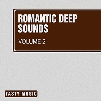 Romantic Deep Sounds, Vol. 2