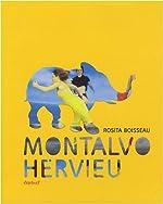 Montalvo Hervieu de Rosita Boisseau