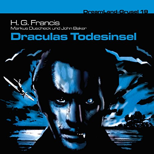 Draculas Todesinsel     Dreamland Grusel 19              By:                                                                                                                                 H. G. Francis,                                                                                        Markus Duschek,                                                                                        John Baker                               Narrated by:                                                                                                                                 Christian Rode                      Length: 1 hr and 19 mins     Not rated yet     Overall 0.0