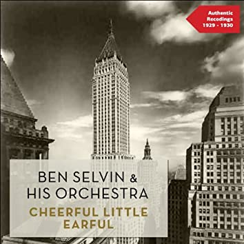 Cheerful Little Earful (Authentic Recordings 1929 -1930)