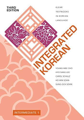 Integrated Korean: Intermediate 1, Third Edition (KLEAR Textbooks in Korean Language)