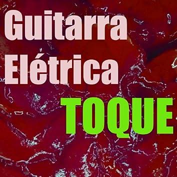 Toque Guitarra Elétrica