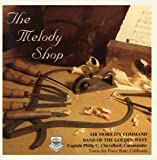 The Melody Shop by United States Air Force Air Mobility Command Band of the Golden West