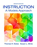 Instruction: A Models Approach, Enhanced Pearson eText with Loose-Leaf Version -- Access Card Package